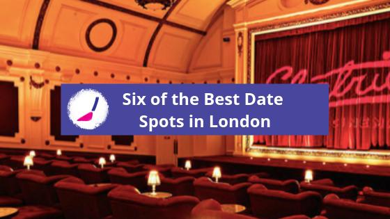 Six of the best date spots in London